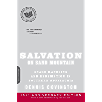 Salvation on Sand Mountain: Snake Handling and Redemption in Southern Appalachia (English Edition)