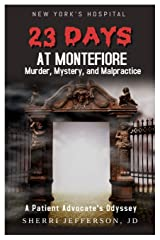 23 Days At Montefiore Paperback
