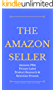 The Amazon Seller: Amazon FBA Private Label Product Research & Selection Process (Selling on Amazon Book 2) (English Edition)