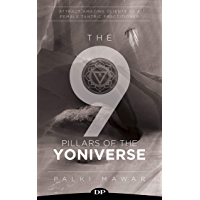 The 9 Pillars of the YONIVERSE: Attract Amazing Clients as a Female Tantric Practitioner (English Edition)