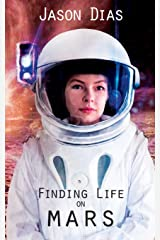 Finding Life on Mars: A Novel of Isolation Paperback