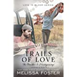 Trails of Love (The Bradens & Montgomerys: Pleasant Hill - Oak Falls)