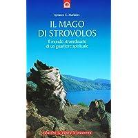 Il mago di Strovolos. Il mondo straordinario di un guaritore spirituale