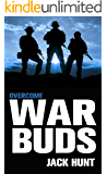 War Buds 3: Overcome (A Post-Apocalyptic EMP Thriller)