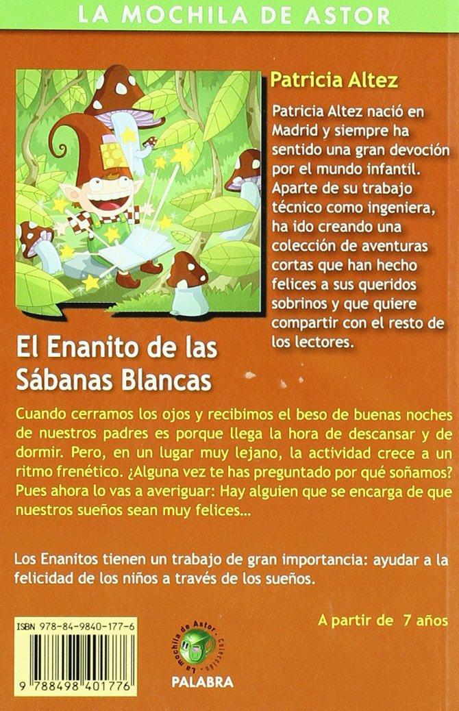 El enanito de las Sábanas Blancas: Patricia Altez: 9788498401776: Amazon.com: Books