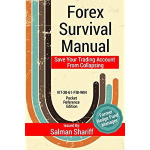 Forex Survival Manual: Save Your Trading Account From Collapsing