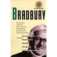 Vintage Bradbury: The Greatest Stories by America's Most Distinguished Practioner of Speculative Fiction