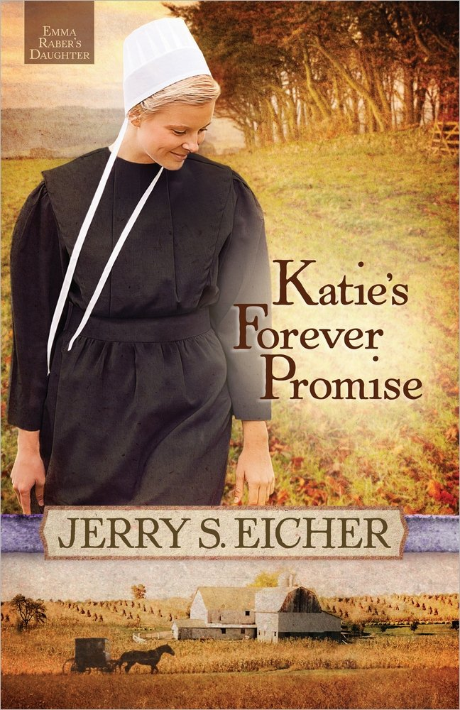 Katie's Forever Promise (Emma Raber's Daughter) pdf epub