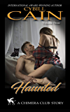 Haunted (Chimera Club Stories Book 3)