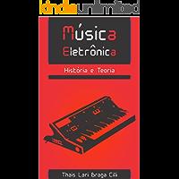 Música Eletrônica: História e Teoria
