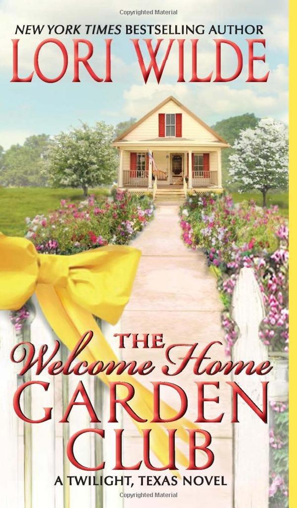 Download The Welcome Home Garden Club: A Twilight, Texas Novel pdf