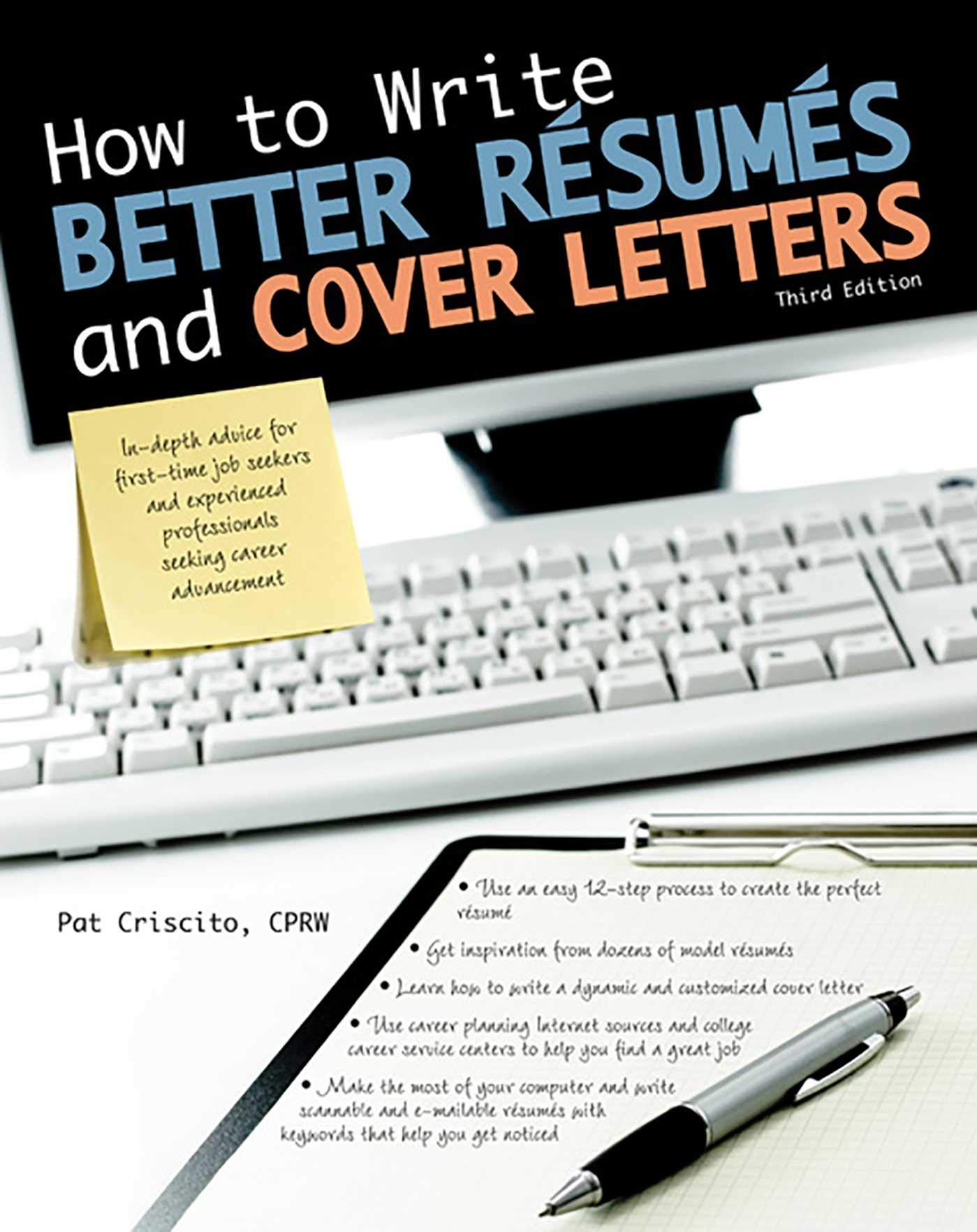 How to Write Better Résumés and Cover Letters (Barron\'s How to Write ...