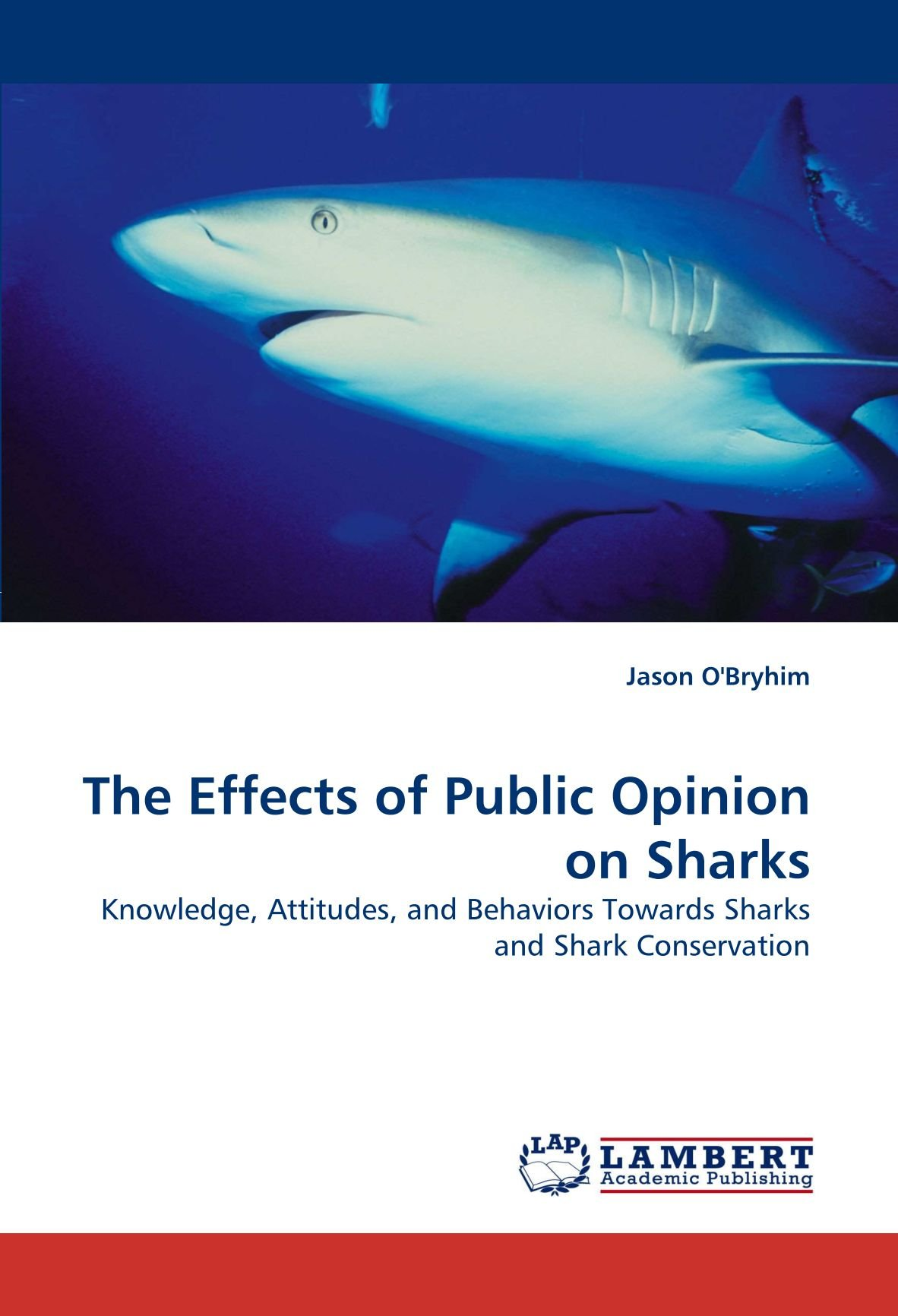 The Effects of Public Opinion on Sharks: Knowledge