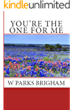 You're The One For Me (Allanville Matchmakers Book 4)
