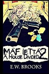 Mafietta 2: A House Divided Paperback