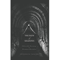 The Path of Shadows: Chthonic Gods, Oneiromancy, Necromancy in Ancient Greece (English Edition)