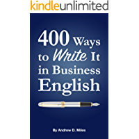 400 Ways to Write It in Business English (English Edition)