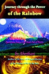 Journey through the Power of the Rainbow: Quotations from a Life Made Out of Poetry Paperback