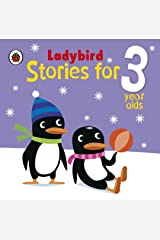 Ladybird Stories for 3 Year Olds Kindle Edition