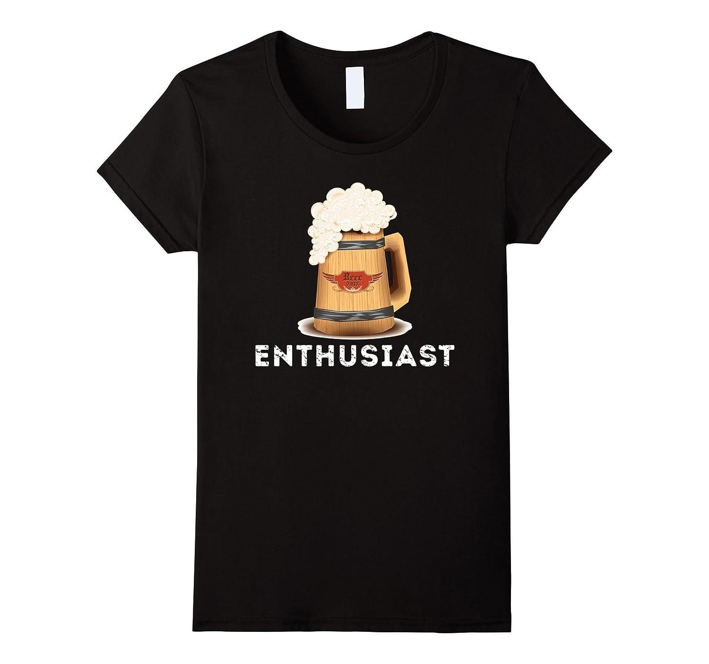 Beer Enthusiast Shirt – German Craft Beer Drink Dank Memes