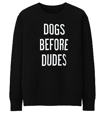 884381e42 Unisex Men Women Dogs Before Dudes Crewneck Sweatshirt Jumper Sweater Top  (X-Large, Black): Amazon.co.uk: Clothing