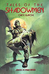 Tales of the Shadowmen 12: Carte Blanche