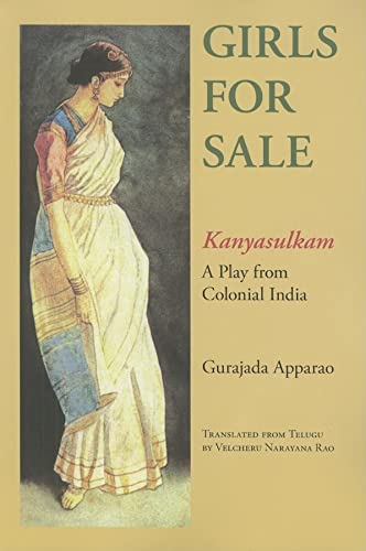Girls for Sale: Kanyasulkam; a Play from Colonial India