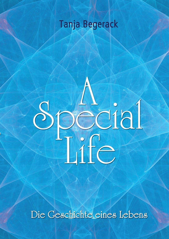 a-special-life-die-geschichte-eines-lebens