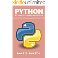 Python : A Comprehensive Beginners Guide - From A To Z Simple Steps