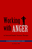 Working with Anger in Internal Family Systems Therapy