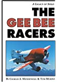 The Gee Bee Racers: A Legacy of Speed