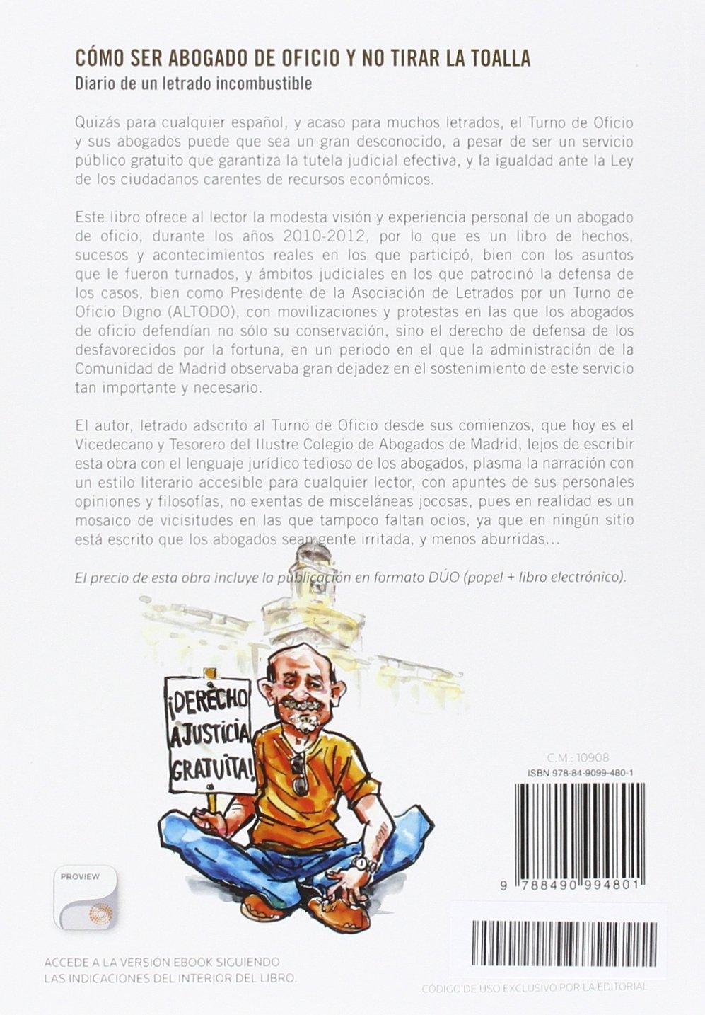 COMO SER ABOGADO DE OFICIO Y NO TIRAR LA TOALLA (P+EB): Manuel Valero Yánez: 9788490994801: Amazon.com: Books