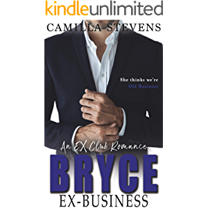 Bryce: Ex-Business: An Ex-Club Romance