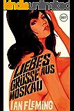 James Bond 05 - Liebesgrüße aus Moskau