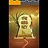 The Bird Key: A Short Story