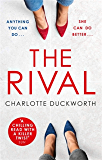 The Rival: An absolutely addictive psychological thriller with a jaw-dropping twist