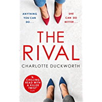 The Rival: The most addictive and unputdownable thriller you'll read all year (English Edition)