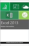 Excel 2013 - Módulo Intermediário