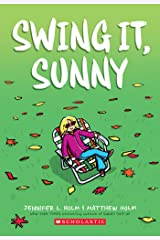 Swing it, Sunny Kindle Edition