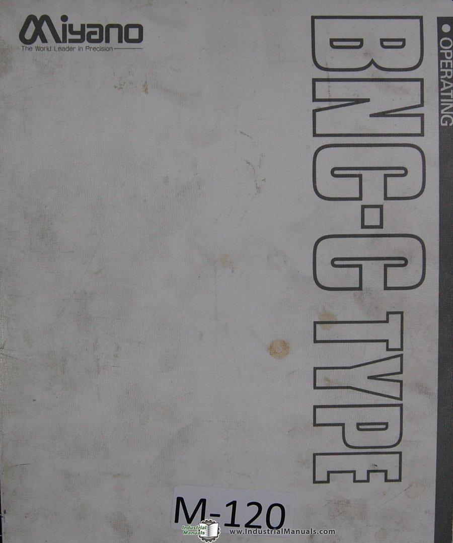 Miyano Programming Operation BNC-C Type 88 03 CNC Machine Lathe Manual:  Miyano: Amazon.com: Books