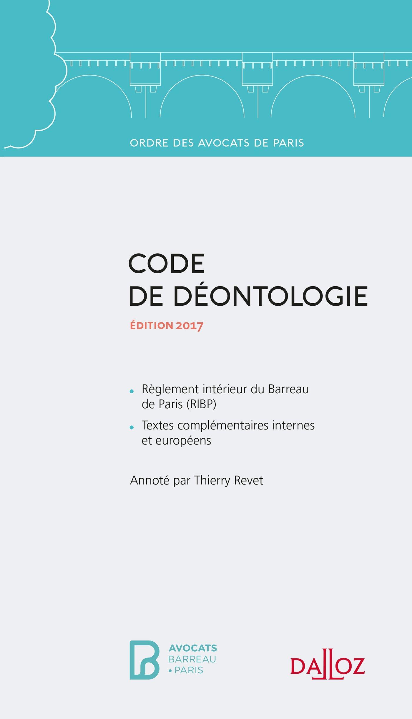 Amazon Code de déontologie de l Ordre des avocats de Paris