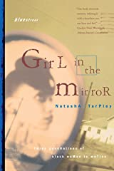 Girl in the Mirror: Three Generations of Black Women in Motion (Bluestreak) Paperback