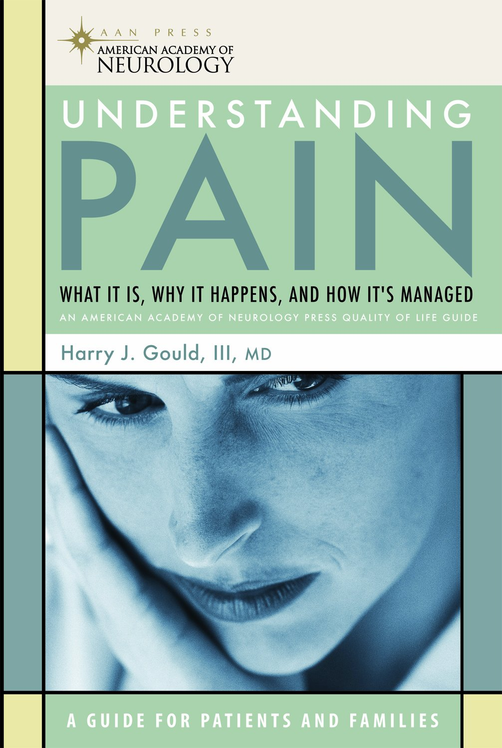 Download Understanding Pain: What It Is, Why It Happens, and How It's Managed (American Academy of Neurology) ebook
