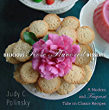 Delicious Rose-Flavored Desserts: A Modern and Fragrant Take on Classic Recipes