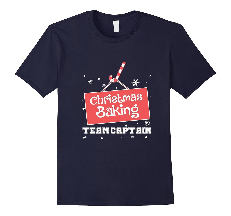 FUNNY CHRISTMAS BAKING TEAM CAPTAIN T-SHIRT Xmas Gift-RT