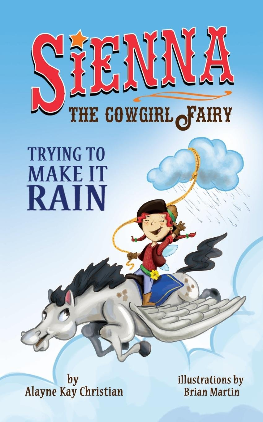 Amazon.com: Sienna, the Cowgirl Fairy: Trying to Make it ...