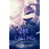 Like a Calling: An F/F Omegaverse Sci-Fi Romance (The Alpha God Book 5)