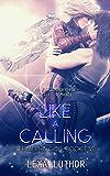 Like a Calling: An F/F Omegaverse Sci-Fi Romance (The Alpha God Book 5)
