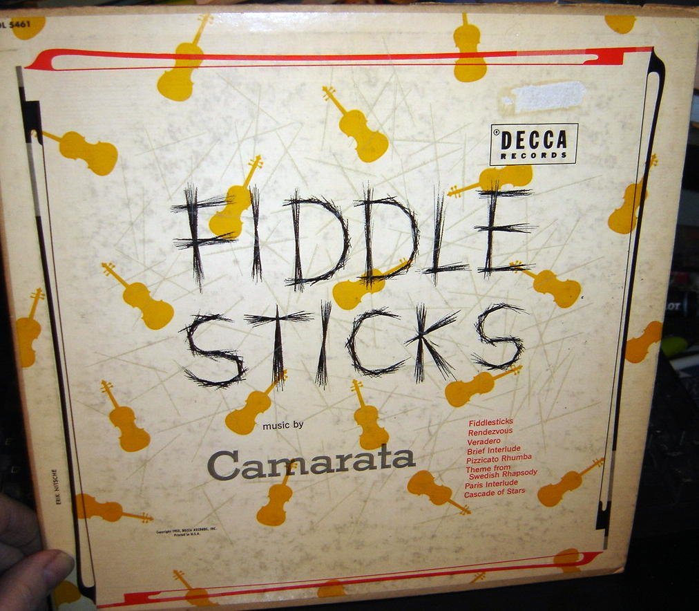 Fiddle Sticks Featuring Music by Camarata