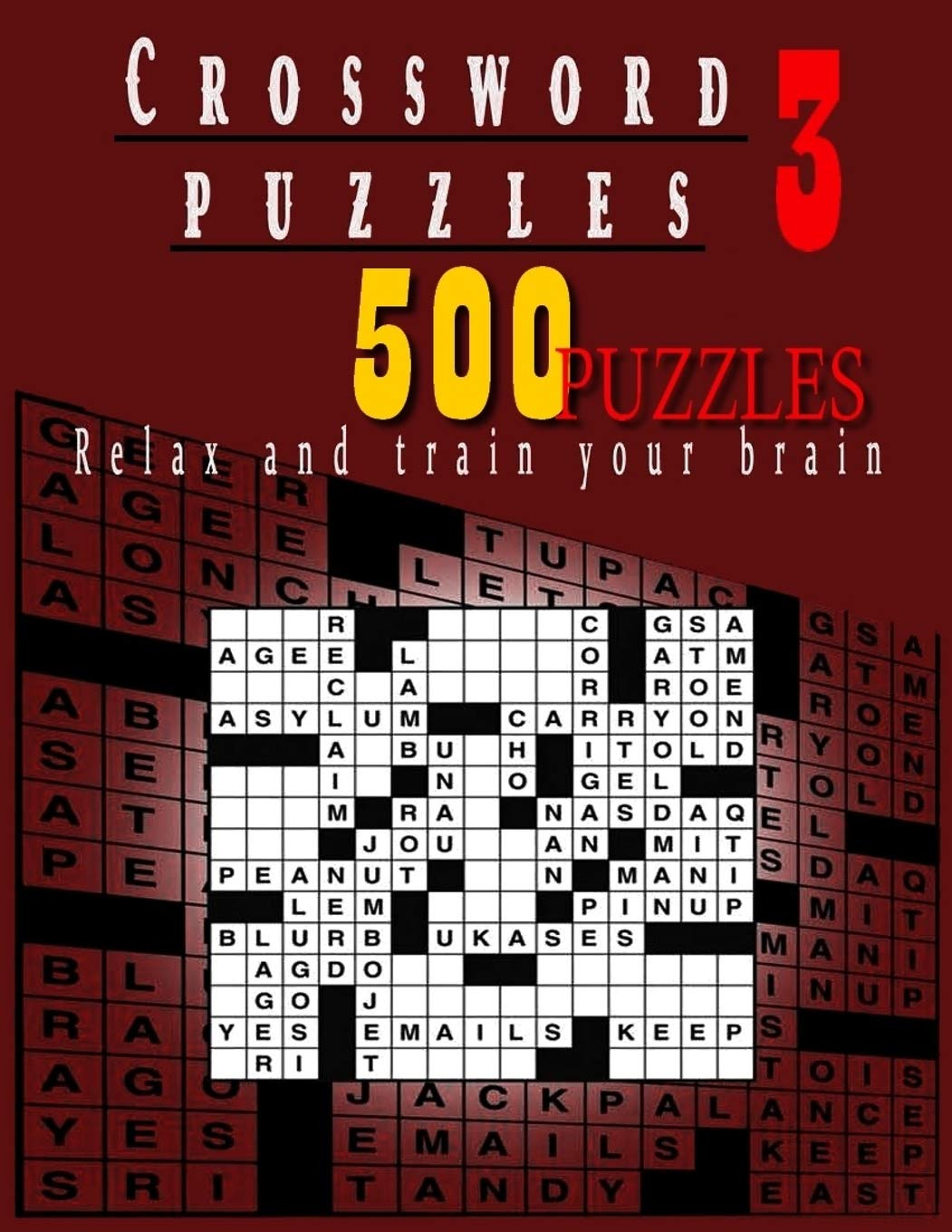 Crossword Puzzles 3 Relax And Train Your Brain Huge Edition Sheiner Mickael 9798644451968 Books Amazon Ca